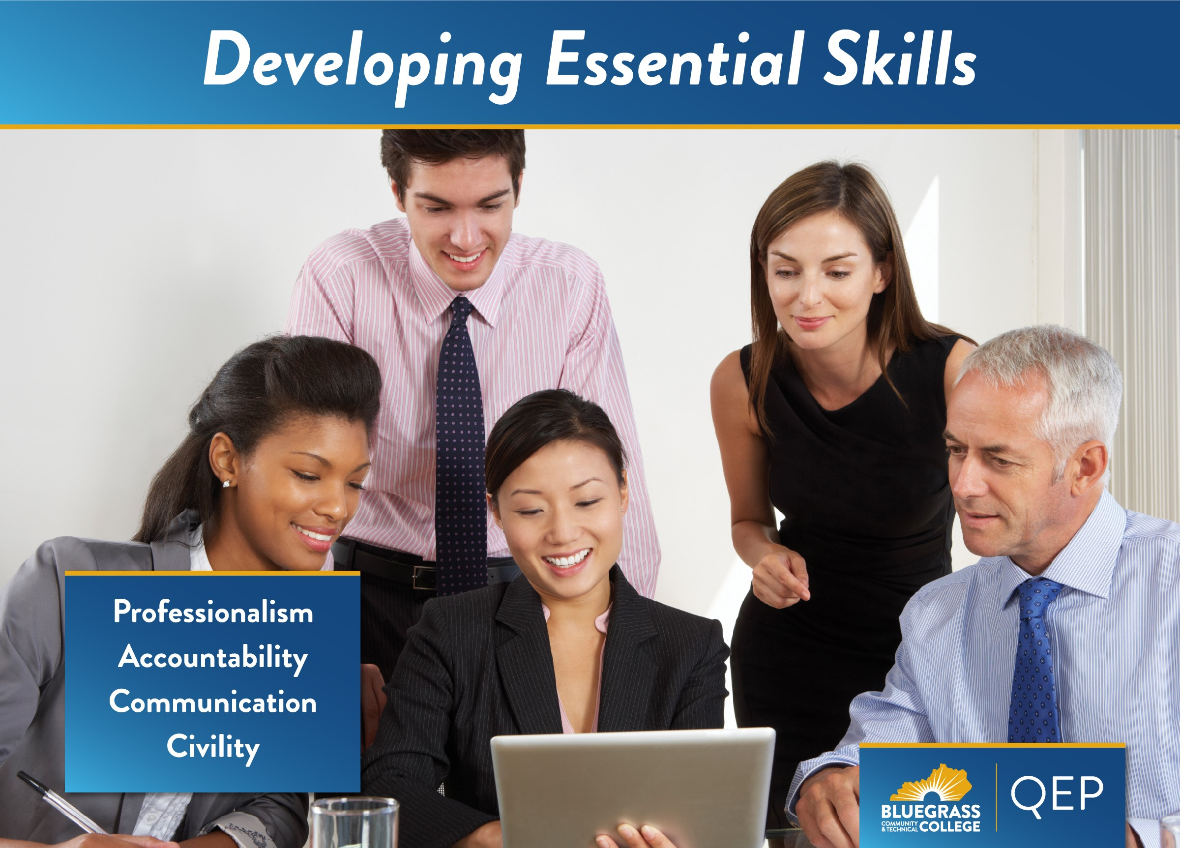 developing essential skills - Professionalism, accountability, communication, civility