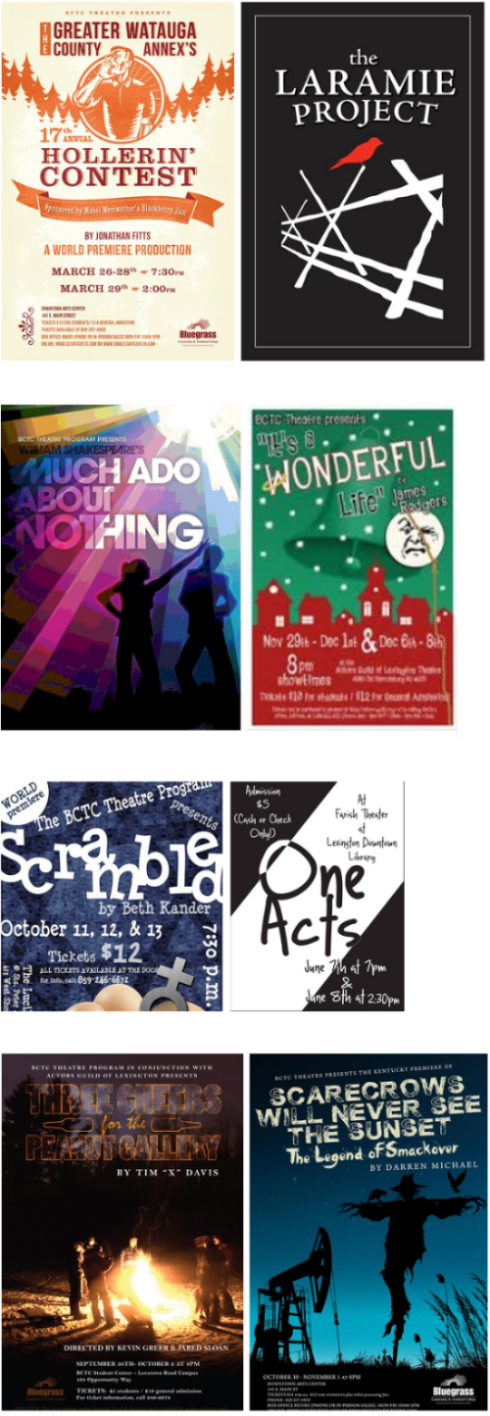 Posters for Hollerin' contest, the Larame Project, Much Ado about nothing, It's a wonderful life, Scrambled, One Acts, Three Cheers for the Peanut Gallery, Scarecrows will never see the sunset